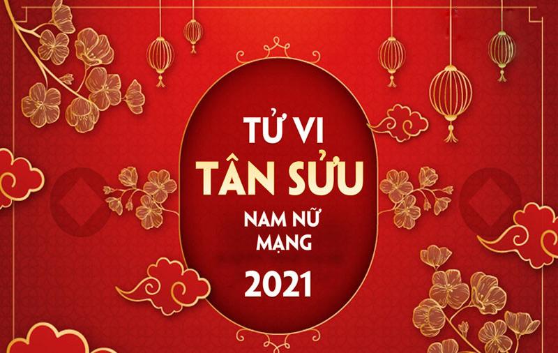 Tử vi Tân Sửu năm 2021